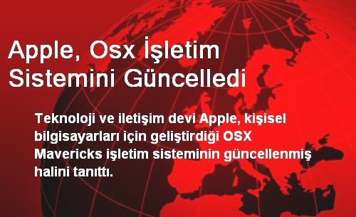 Apple, Osx İşletim Sistemini Güncelledi