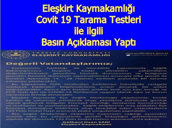 Eleşkirt Kaymakamlığı Covit 19 Tarama Testleri ile ilgili  Basın Açıklaması Yaptı